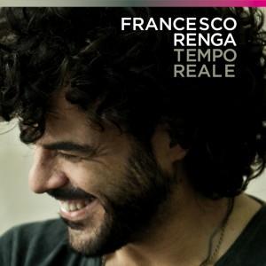 Francesco Renga Tempo Reale