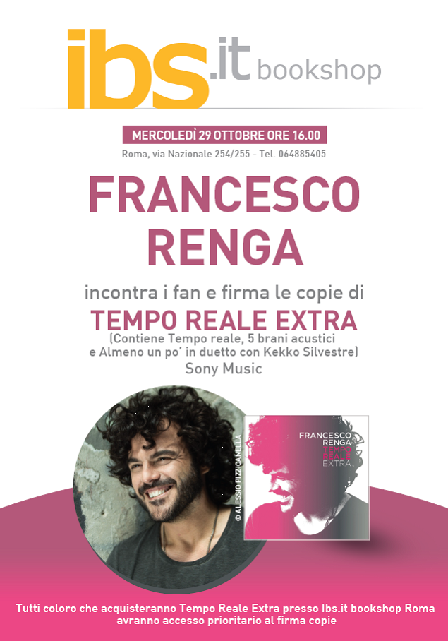 francesco renga roma IBS bookshop firma autografo tempo reale extra