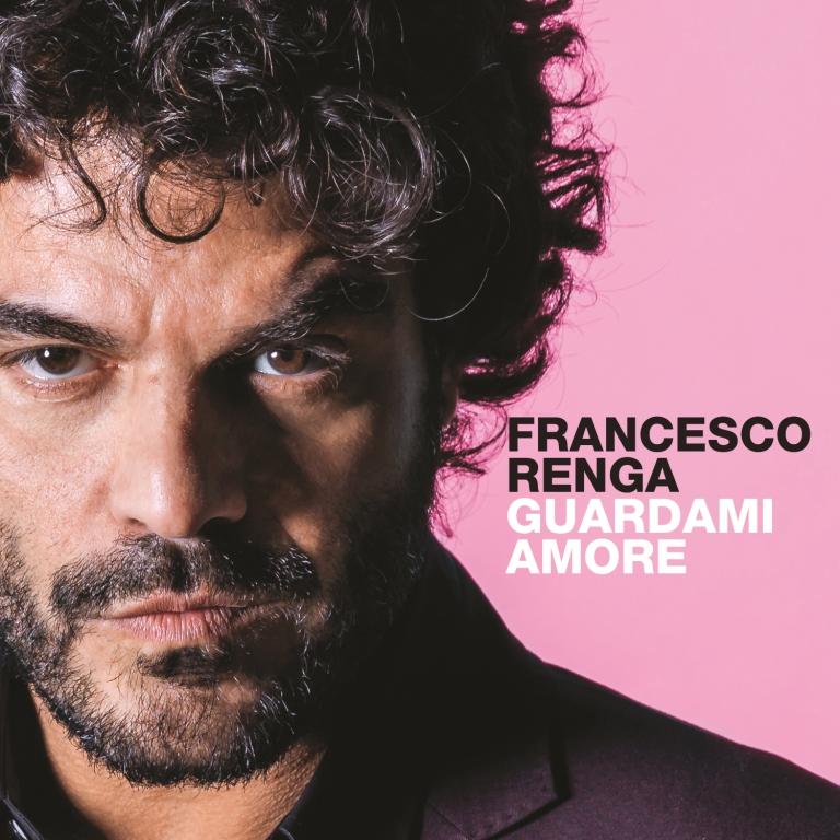 Francesco Renga Guardami Amore copertina