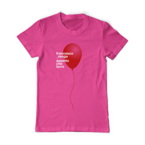 """T-shirt """"Aspetto Che Torni"""" Donna"""